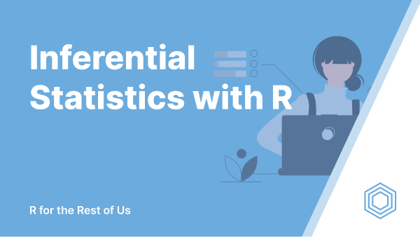 Inferential Statistics with R